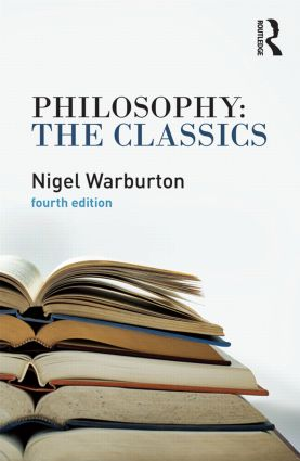 Philosophy: The Classics: 4th Edition (Paperback) book cover