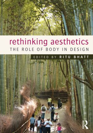 Rethinking Aesthetics: The Role of Body in Design (Paperback) book cover