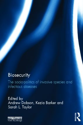 Biosecurity: The Socio-Politics of Invasive Species and Infectious Diseases book cover