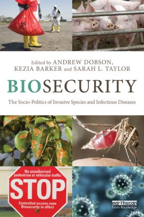 Biosecurity: The Socio-Politics of Invasive Species and Infectious Diseases (Paperback) book cover