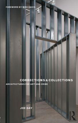 Corrections and Collections: Architectures for Art and Crime (Paperback) book cover