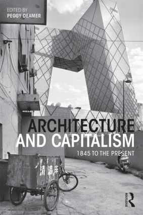 Architecture and Capitalism: 1845 to the Present (Paperback) book cover