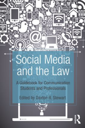 Social Media and the Law: A Guidebook for Communication Students and Professionals (Paperback) book cover