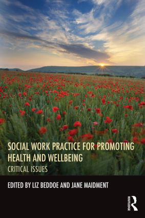 Social Work Practice for Promoting Health and Wellbeing: Critical Issues (Paperback) book cover