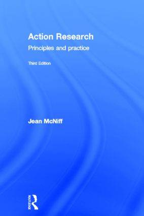 Action Research: Principles and practice, 3rd Edition (Hardback) book cover