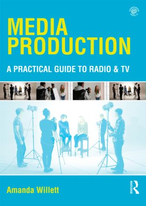 Media Production: A Practical Guide to Radio & TV (Paperback) book cover