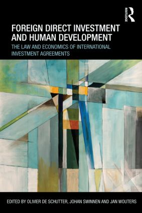 Foreign Direct Investment And Human Development The Law And