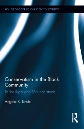 Conservatism in the Black Community: To the Right and Misunderstood book cover