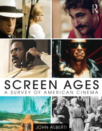 Screen Ages: A Survey of American Cinema book cover