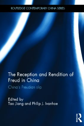 The Reception and Rendition of Freud in China: China's Freudian Slip (Hardback) book cover