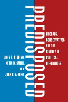 Predisposed: Liberals, Conservatives, and the Biology of Political Differences (Hardback) book cover