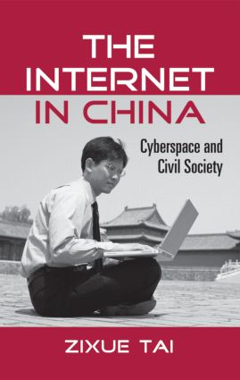 The Internet in China: Cyberspace and Civil Society (Paperback) book cover