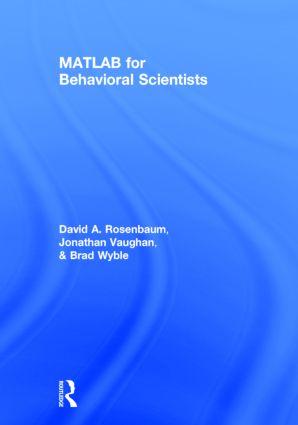 MATLAB for Behavioral Scientists: 2nd Edition (Hardback) book cover