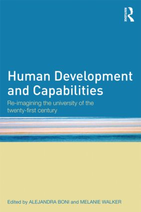 Human Development and Capabilities: Re-imagining the university of the twenty-first century (Paperback) book cover