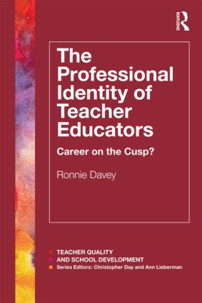 The Professional Identity of Teacher Educators: Career on the cusp? (Paperback) book cover