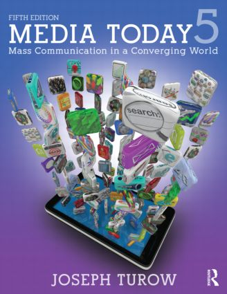 Media Today: Mass Communication in a Converging World, 5th Edition (Paperback) book cover