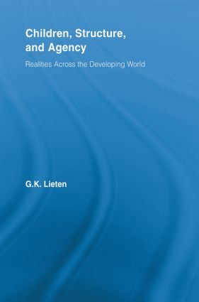 Children, Structure and Agency: Realities Across the Developing World (Paperback) book cover