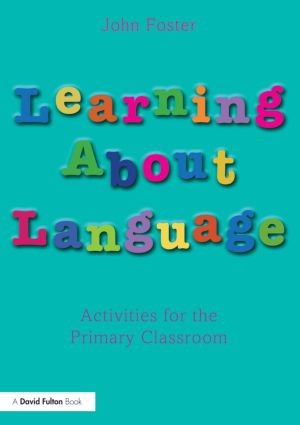 Learning about Language: Activities for the Primary Classroom, 1st Edition (Paperback) book cover