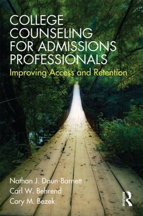 College Counseling for Admissions Professionals: Improving Access and Retention, 1st Edition (Paperback) book cover