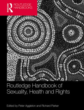 Routledge Handbook of Sexuality, Health and Rights: 1st Edition (Paperback) book cover