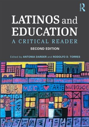 Latinos and Education: A Critical Reader, 2nd Edition (Paperback) book cover