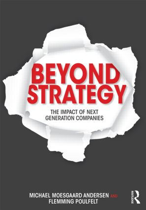 Beyond Strategy: The Impact of Next Generation Companies, 1st Edition (Paperback) book cover