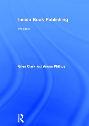 Inside Book Publishing: 5th Edition (Hardback) book cover