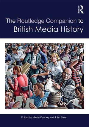 The Routledge Companion to British Media History book cover