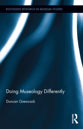 Doing Museology Differently (Hardback) book cover