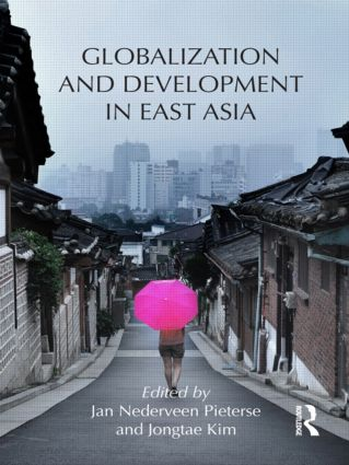 Globalization and Development in East Asia (Hardback) book cover