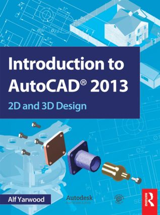 Introduction to AutoCAD 2013: 2D and 3D Design (Paperback) book cover