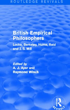 British Empirical Philosophers (Routledge Revivals): Locke, Berkeley, Hume, Reid and J. S. Mill. [An anthology] (Hardback) book cover