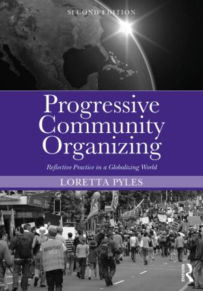 Progressive Community Organizing: Reflective Practice in a Globalizing World, 2nd Edition (Paperback) book cover