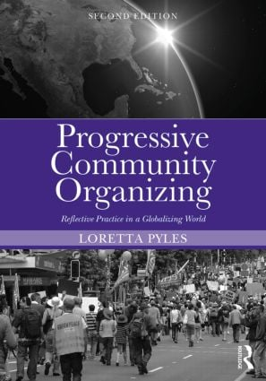 Progressive Community Organizing: Reflective Practice in a Globalizing World book cover