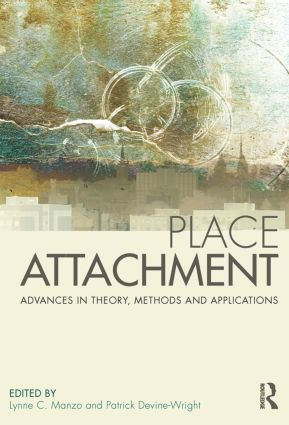 Place Attachment: Advances in Theory, Methods and Applications (Hardback) book cover