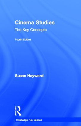 Cinema Studies: The Key Concepts: 4th Edition (Hardback) book cover