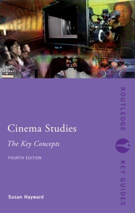 Cinema Studies: The Key Concepts: 4th Edition (Paperback) book cover