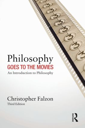 Philosophy Goes to the Movies: An Introduction to Philosophy book cover