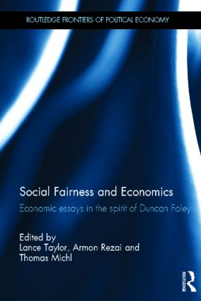 Social Fairness and Economics: Economic Essays in the Spirit of Duncan Foley (Hardback) book cover