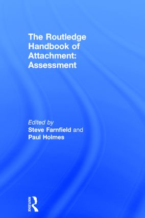 The Routledge Handbook of Attachment: Assessment (Hardback) book cover
