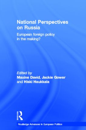 National Perspectives on Russia: European Foreign Policy in the Making? (Hardback) book cover
