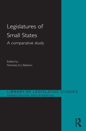 Legislatures of Small States: A Comparative Study (Hardback) book cover