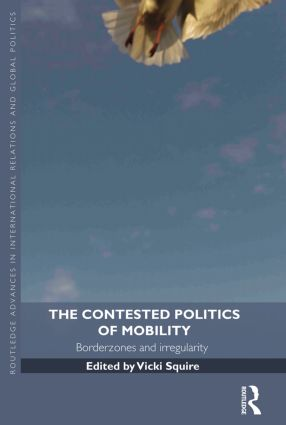 The Contested Politics of Mobility