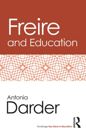 Freire and Education: 1st Edition (Paperback) book cover