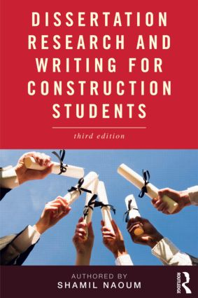 Dissertation Research and Writing for Construction Students: 3rd Edition (Paperback) book cover