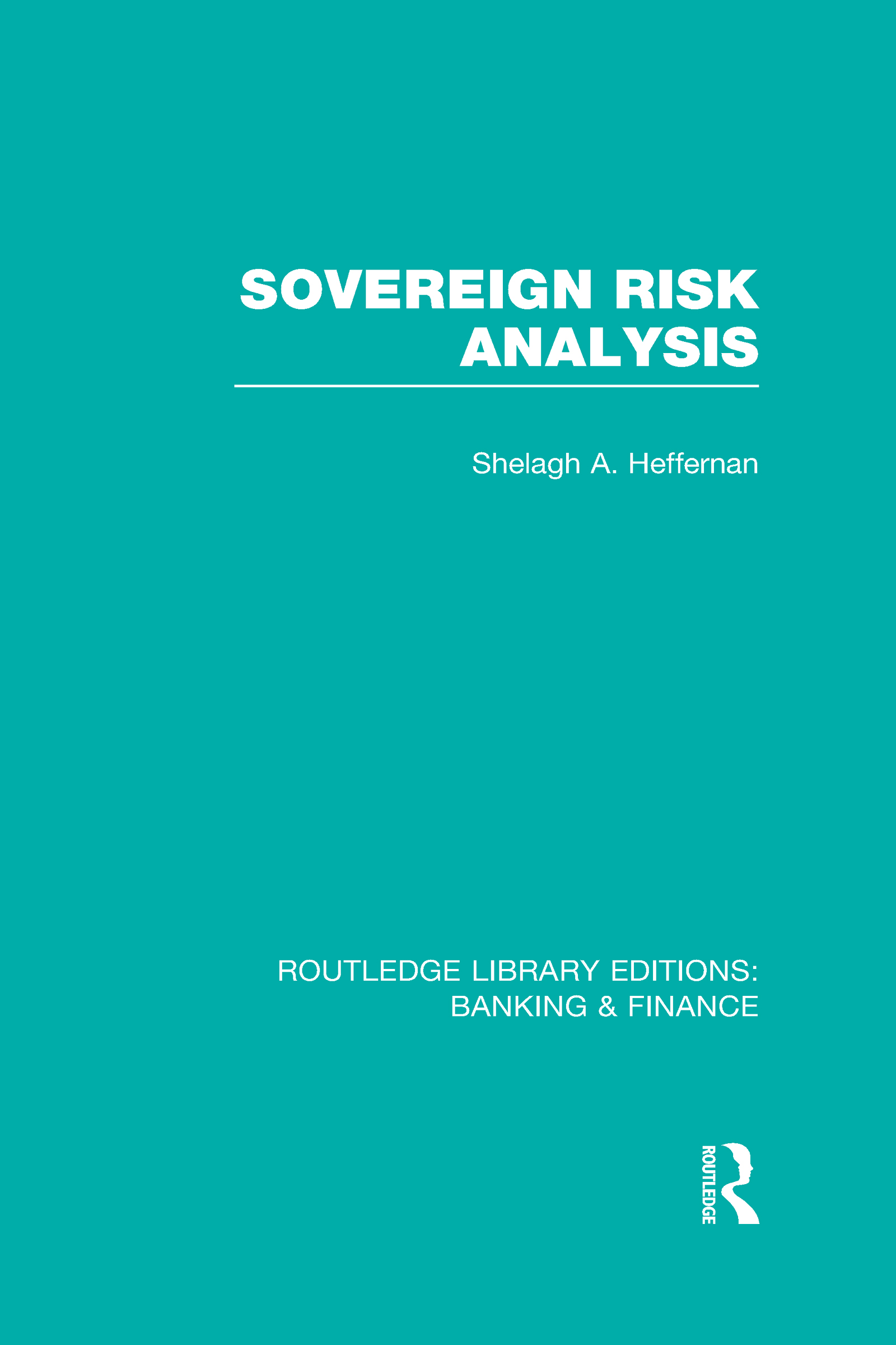 Sovereign Risk Analysis (RLE Banking & Finance) (Hardback) book cover