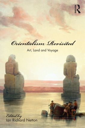 Orientalism Revisited: Art, Land and Voyage book cover