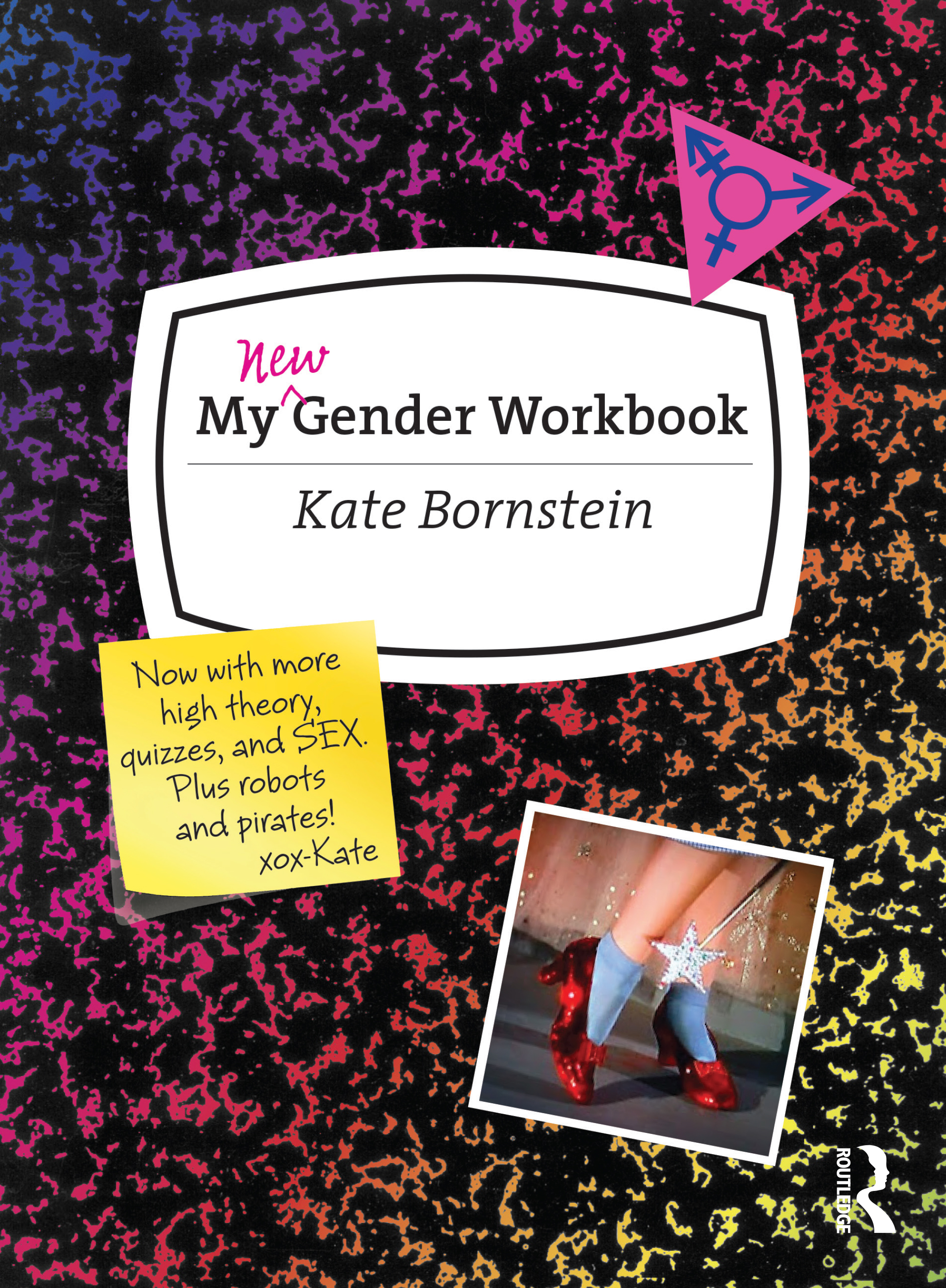 My New Gender Workbook: A Step-by-Step Guide to Achieving World Peace Through Gender Anarchy and Sex Positivity, 2nd Edition (Paperback) book cover
