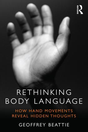 Rethinking Body Language: How Hand Movements Reveal Hidden Thoughts, 1st Edition (Hardback) book cover