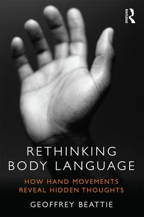 Rethinking Body Language: How Hand Movements Reveal Hidden Thoughts (Paperback) book cover